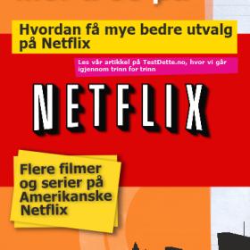 Bilde: Hvordan få bedre utvalg på Netflix